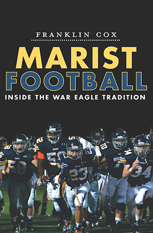 Marist Football Inside The War Eagle Tradition By border=
