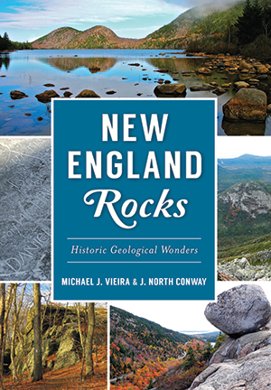 New England Rocks Historic Geological Wonders By Michael