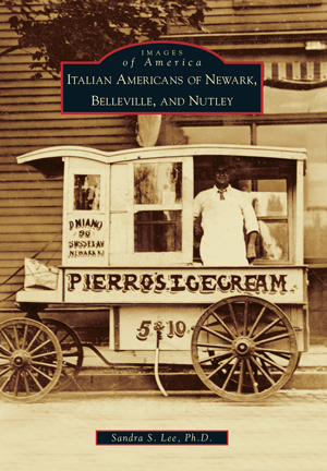 Italian Americans of Newark, Belleville, and Nutley by
