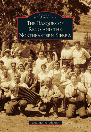 The Basques of Reno and the Northeastern Sierra