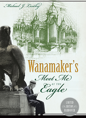 Wanamaker's: Meet Me at the Eagle
