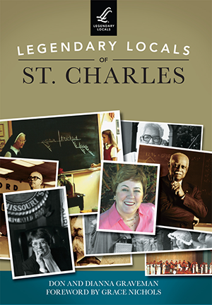 Legendary Locals of St. Charles