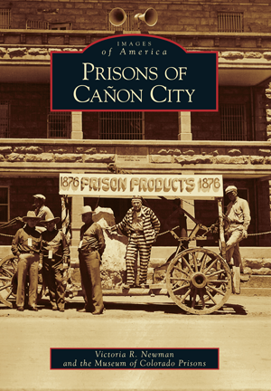 Prisons Of Caon City By Victoria R Newman And The Museum Of