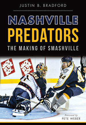 Nashville Predators: The Making of Smashville