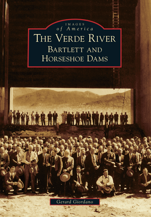 The Verde River: Bartlett and Horseshoe Dams