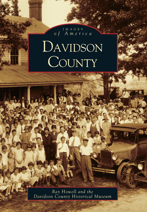 Davidson County By Ray Howell And The Davidson County