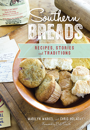 Southern Breads: Recipes, Stories and Traditions