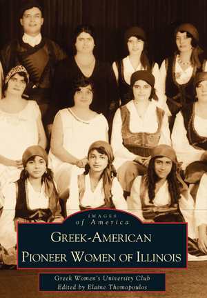 Greek-American Pioneer Women of Illinois