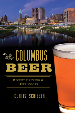 Columbus Beer Recent Brewing Amp Deep Roots By Curtis