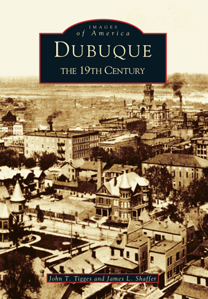 Dubuque: The Nineteenth Century